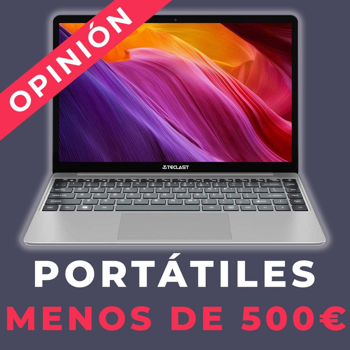 portatil por menos de 500 euros