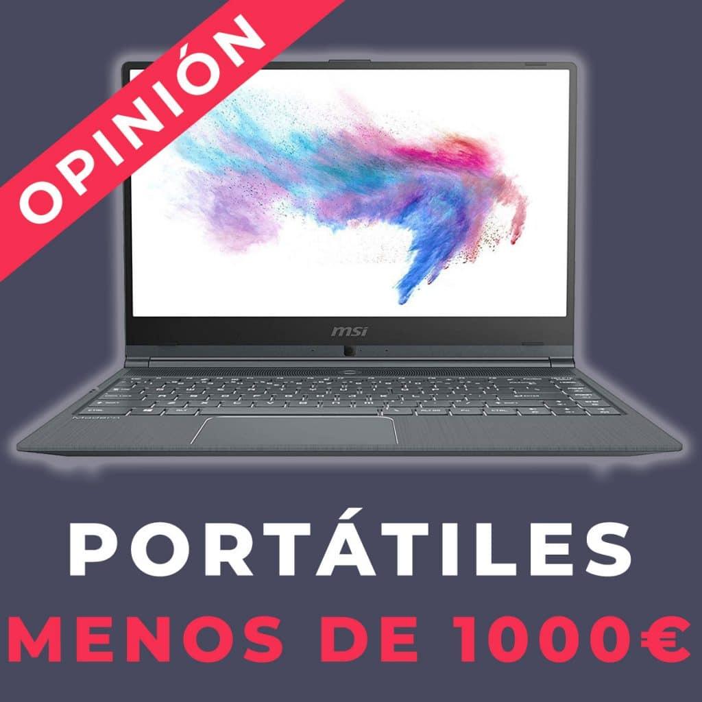 Portátiles por menos de 1000 euros